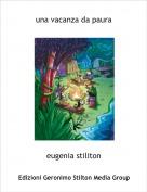 eugenia stiliton - una vacanza da paura