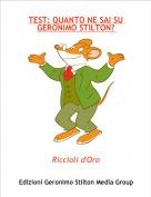 Riccioli d'Oro - TEST: QUANTO NE SAI SU GERONIMO STILTON?