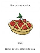 Emel - Una torta stratopica