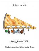 Aury_Aurora2009 - Il libro varietà