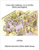 ninfea - L'eco del roditore vs lo strillo della pantegana