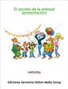 retinita - El secreto de la amistad (presentación)