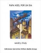 sandry chuly - PAPA NOEL POR UN DIA