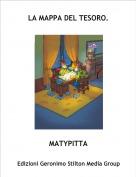 MATYPITTA - LA MAPPA DEL TESORO.