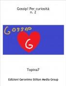 Topina7 - Gossip! Per curiositàn. 2