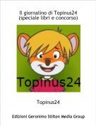 Topinus24 - Il giornalino di Topinus24(speciale libri e concorso)