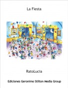 RatoLucia - La Fiesta
