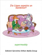 supermaddy - Zia Lippa aspetta un bambino??
