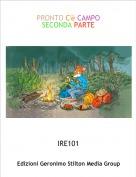 IRE101 - PRONTO C'è CAMPOSECONDA PARTE