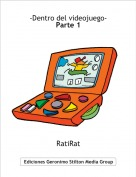 RatiRat - -Dentro del videojuego-Parte 1