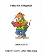 carminuccio - il segreto di trappola