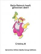 Cristina.M - Ratja Ratmuis heeft gewonnen deel1