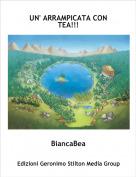 BiancaBea - UN' ARRAMPICATA CON TEA!!!