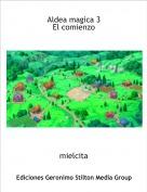 mielcita - Aldea magica 3El comienzo