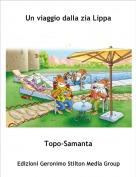 Topo-Samanta - Un viaggio dalla zia Lippa
