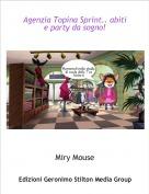 Miry Mouse - Agenzia Topina Sprint.. abiti e party da sogno!