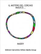 MADDY - IL MISTERO DEL CERCHIO MAGICO...