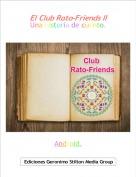 Android. - El Club Rato-Friends IIUna historia de cuento.