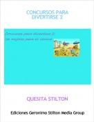 QUESITA STILTON - CONCURSOS PARA DIVERTIRSE 2