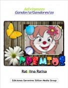 Ratolina Ratisa - AdivinanzasGandor/a/Gandores/as