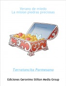 Terratoncita Parmesano - Verano de miedoLa mision piedras preciosas
