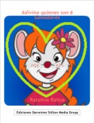 Ratolina Ratisa - Adivina quienes son 6Ganadores