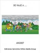 ANI2007 - DE VIAJE A ...