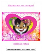 Ratolina Ratisa - Ratimarina,¡no te vayas!