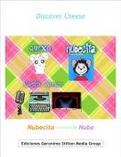 Nubecita -------> Nube - Discover Cheese