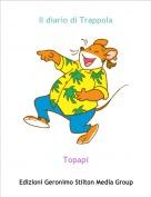 Topapi - Il diario di Trappola