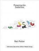 Rati Potter - PresentaciónGalletitas
