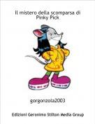 gorgonzola2003 - Il mistero della scomparsa di Pinky Pick