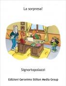 Signortopolazzi - La sorpresa!