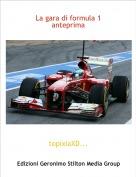 topixiaXD... - La gara di formula 1 anteprima