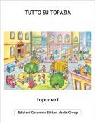 topomari - TUTTO SU TOPAZIA