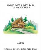 Andrés - LOS MEJORES JUEGOS PARA TUS VACACIONES 3