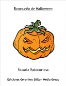 Ratarla Ratocuriosa - Ratosueño de Halloween