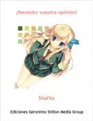 Shafita - ¡Necesito vuestra opinión!