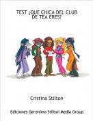 Cristina Stilton - TEST ¿QUE CHICA DEL CLUB DE TEA ERES?
