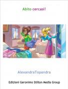 AlexandraTopandra - Abito cercasi!