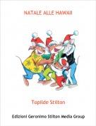Topilde Stilton - NATALE ALLE HAWAII