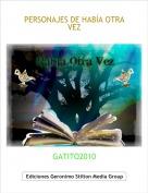 GATITO2010 - PERSONAJES DE HABÍA OTRA VEZ