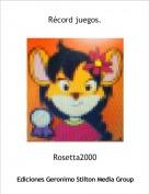 Rosetta2000 - Récord juegos.