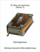 RatoIngeniosa - El libro de hechizos(Parte 3)