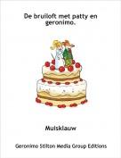 Muisklauw - De bruiloft met patty en geronimo.