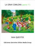 NAIA QUESITOS - LA GRAN COMILONA (parte 1º)