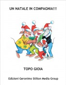 TOPO GIOIA - UN NATALE IN COMPAGNIA!!!