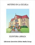 ESCRITORA LIBRAZA - MISTERIO EN LA ESCUELA