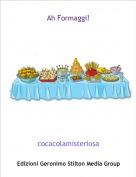 cocacolamisteriosa - Ah Formaggi!