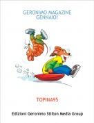 TOPINA95 - GERONIMO MAGAZINEGENNAIO!